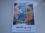 Boekrecensie: Gayle Forman – Wacht op mij.